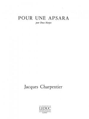 J. Charpentier: Pour Une Apsara