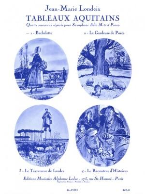 Jean-Marie Londeix: Tableaux Aquitains No.1 - Bachelette