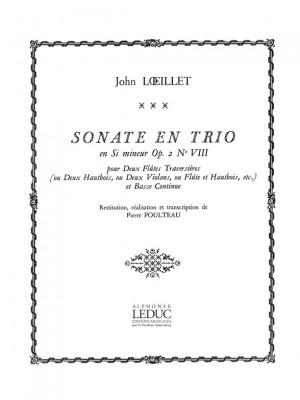 Jean-Baptiste Loeillet: Sonate en Trio Op.2, No.8 in B minor