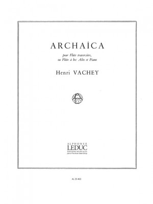 Henri Vachey: Archaïca