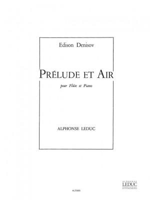 Edison Denisov: Prélude et Air