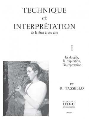R. Tassello: R. Tassello: Technique et Interpretation Vol.1