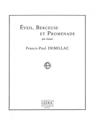 Demillac: Eveil Berceuse Et Promenade