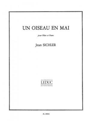 Jean Sichler: Un Oiseau En Mai Pour Flute Et Piano