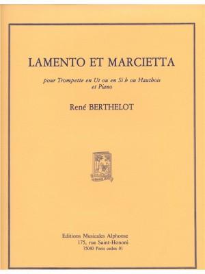 René Berthelot: Rene Berthelot: Lamento et Marcietta