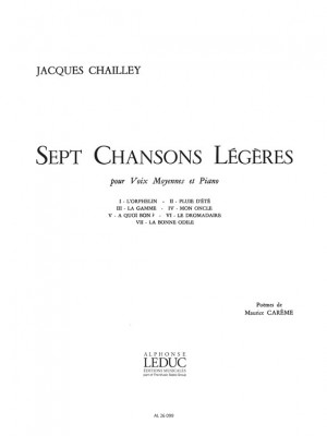 Jacques Chailley: 7 Chansons Legeres