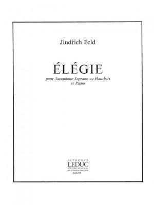 Jindrich Feld: Jindrich Feld: Elegie