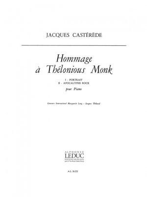 Jacques Castérède: Hommage A Thelonious Monk