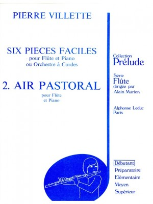 Villette: 6 Pieces Faciles N02 Air Pastoral