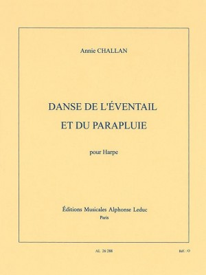 Annie Challan: Danse de lEventail et du Parapluie