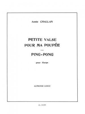 Annie Challan: Petite Valse pour ma Poupee & Ping-Pong