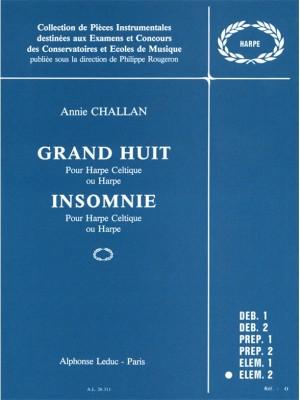 Annie Challan: Grand Huit Et Insomnie