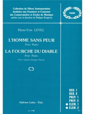 Pierre-Yves Level: LHomme sans Peur & La Fourche du Diable