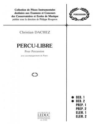 Christian Dachez: Christian Dachez: Percu-Libre