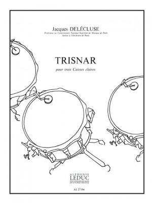 Jacques Delécluse: Jacques Delecluse: Trisnar