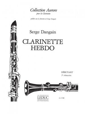 Serge Dangain: Serge Dangain: Clarinette-Hebdo Vol.3