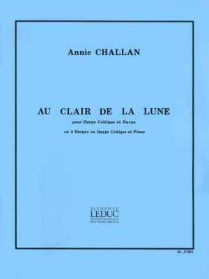 Annie Challan: Annie Challan: Au Clair de Lune
