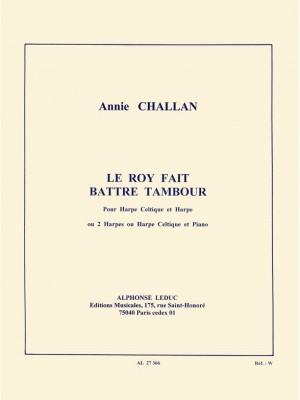 Annie Challan: Annie Challan: Le Roy a fait battre Tambour