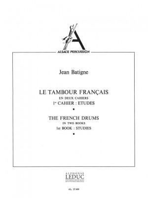 Jean Batigne: Le Tambour français Vol.1
