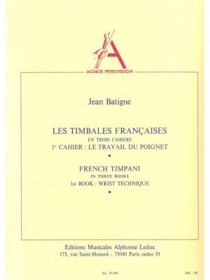 Jean Batigne: Les Timbales françaises Vol.1