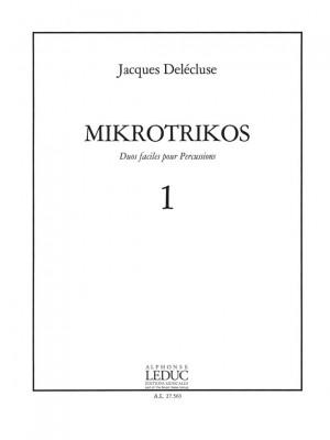 Jacques Delécluse: Jacques Delecluse: Mikrotrikos 1