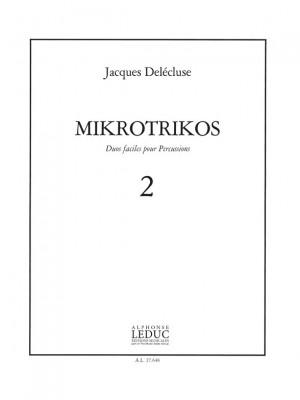 Jacques Delécluse: Jacques Delecluse: Mikrotrikos 2
