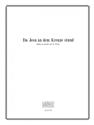 Scheidt: Choral:Da Jesu An Dem Kreuze