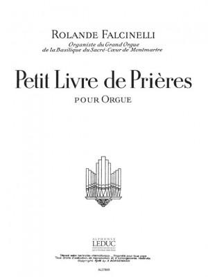 Falcinelli: Petit Livre De Prieres