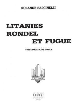 Falcinelli: Litanies/Rondel/Fugue