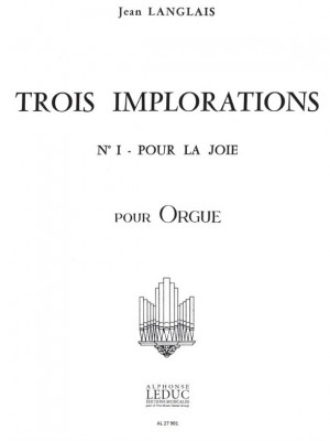 Jean Langlais: Jean Langlais: 3 Implorations No.1