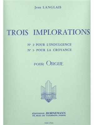 Jean Langlais: 3 Implorations No.2 & No.3