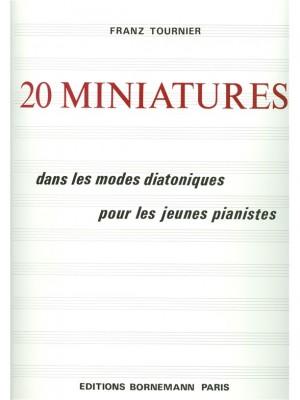 Franz Tournier: 20 Miniatures