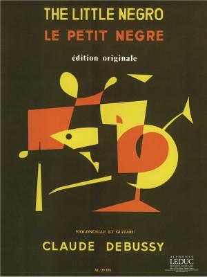 Claude Debussy: Le Petit Negre Pour Violoncelle Et Guitare