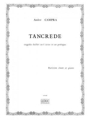 André Campra: Andre Campra: Tancrede