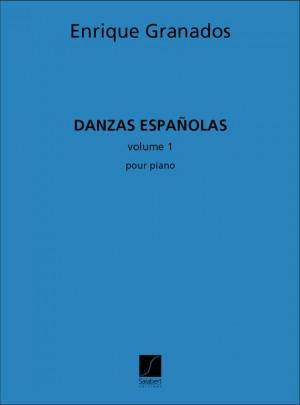 Granados: Danzas españolas Vol.1