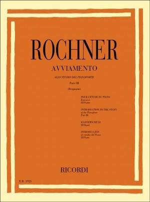 Rochner: Avviamento allo Studio del Pianoforte Vol.3