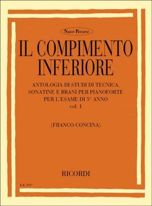 Concina: The Piano Vol.1: Il Compimento inferiore