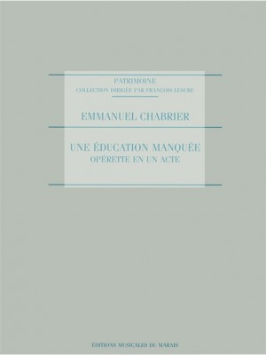 Chabrier: Education Manquee