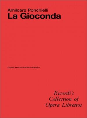 Ponchielli: La Gioconda (English & Italian text)