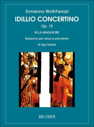 Wolf-Ferrari: Idillio-Concertino Op.15 in A major