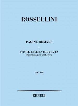 Rossellini: Pagine romane Vol.1: Stornelli della Roma bassa