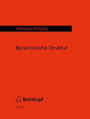 Hölszky: Byzantinische Struktur
