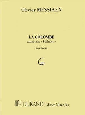 Messiaen: La Colombe