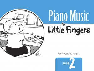 Green Ann Patrick: Piano Music For Little Fingers Book 2
