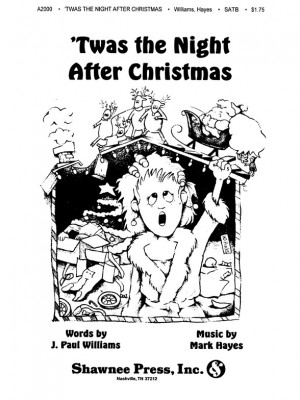 J. Paul Williams_Mark Hayes: 'Twas the Night After Christmas