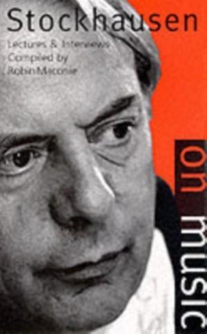 Stockhausen on Music