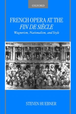 French Opera at the Fin de Siecle