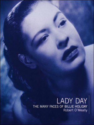 Lady Day: The Many Faces Of Billie Holiday