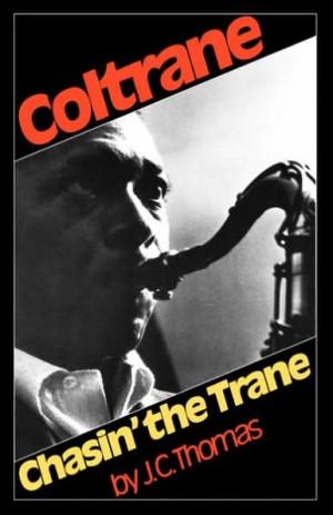 Coltrane: Chasin' The Trane