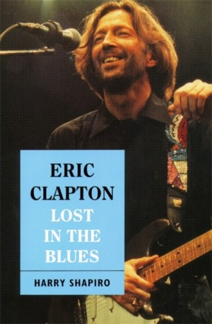 Eric Clapton: Lost In The Blues